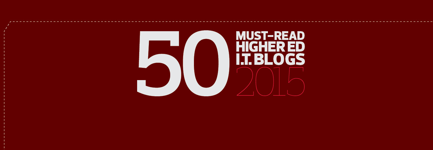 The 2015 Dean's List: EdTech's Must-Read Higher Ed IT Blogs