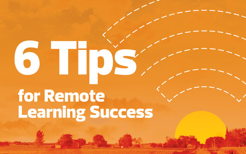 6 tips for remote learning success