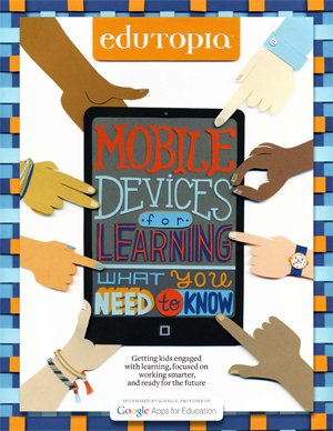 Edutopia mobile device guide