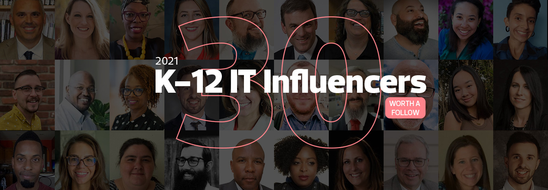 EdTech K–12 Influencers 2021