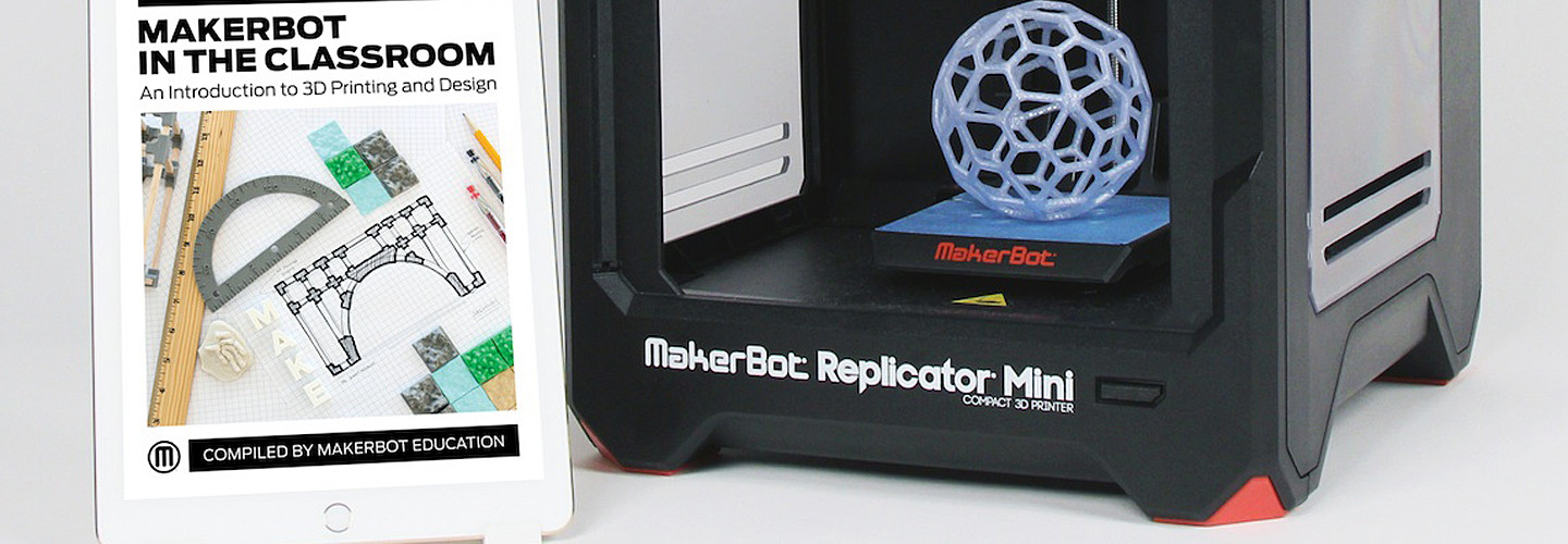 How MakerBot Is Helping Teachers Become Maker Pros