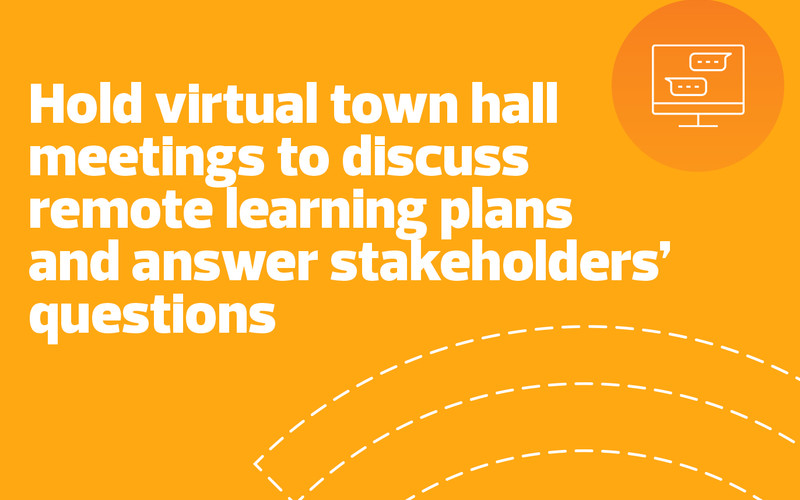 hold virtual town hall meetings
